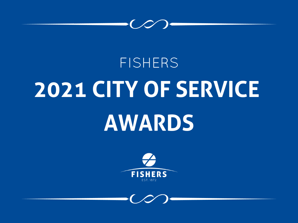 fishers 2021 city of service awards